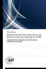 Renforcement des Structures en Beton Arme Par Collage de Cfrp by Zhelyazov...