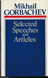 Mikhail-Gorbachev-Selected-Speeches-and-Articles-HC-DJ-USSR-1987