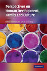 Perspectives on Human Development, Family and Culture by Cambridge University Press (Hardback, 2009)