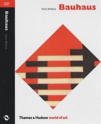 Bauhaus (World of Art), Frank Whitford 0500201935