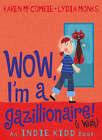 Indie Kidd Bk 5: Wow, I'm a Gazillionaire by Karen McCombie (Paperback, 2007)