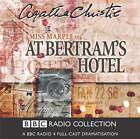 At Bertram's Hotel: BBC Radio 4 Full-cast Dramatisation by Agatha Christie (CD-Audio, 2004)