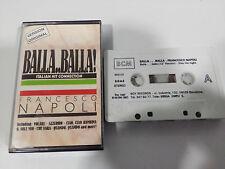 FRANCESCO NAPOLI BALLA BALLA ! - CASSETTE TAPE CINTA BCM 1987