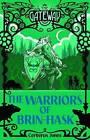 The Warriors of Brin-Hask by Cerberus Jones (Paperback, 2015)