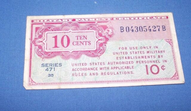 Series 471 10 Cents United States US Military Payment Certificate B04305427B