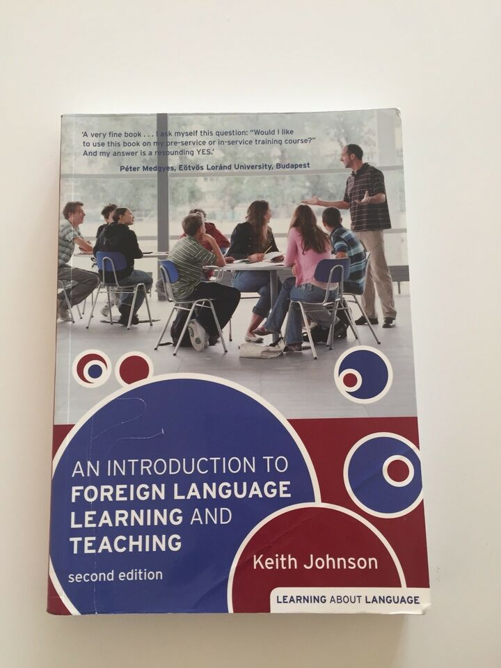 An Introduction to Foreign Language Learning and T, Keith