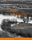 Niederbayern (2013, Gebundene Ausgabe)