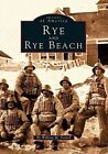 Rye and Rye Beach by William M Varrell (Paperback / softback, 1997)