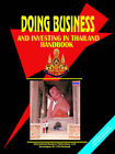 Doing Business and Investing in Thailand Handbook by International Business Publications, USA (Paperback / softback, 2005)