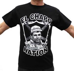 El chapo nation joaquin guzmon t shirts ebay for Chapo guzman shirt brand
