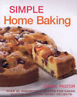 Simple Home Baking by Carol Pastor (Paperback, 2005)
