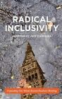 Radical Inclusivity: Expanding Our Minds Beyond Dualistic Thinking by Jeff Carreira (Paperback / softback, 2014)