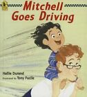 Mitchell Goes Driving by Hallie Durand (Hardback, 2013)