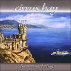The Slipping of a Day * by Cirrus Bay (CD, 2008, Cirrus Bay)