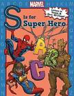 S Is for Super Hero by Clarissa Wong (Board book, 2016)
