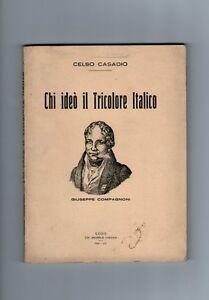 CASADIO-Chi-ideo-il-Tricolore-Italico-Giuseppe-Compagnoni-risorgimento-Ravenna