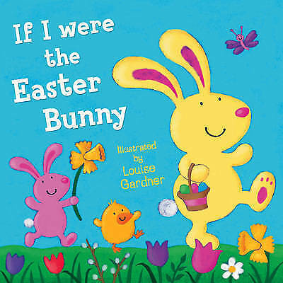 If I Were the Easter Bunny, , Excellent Book