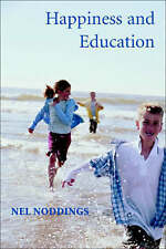 Happiness and Education, Nel Noddings, New