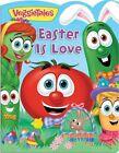VeggieTales: Easter Is Love by Lori C Froeb (Board book, 2016)