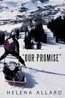 Our Promise by Helena Allard (Paperback / softback, 2012)