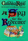 A Spy for the Redeemer by Candace Robb (Hardback, 1999)