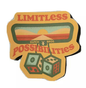 *NEW* Dutch Bros Sticker AUGUST 2021 Limitless Possibilities Mirror and Dice