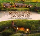 The Middle-Earth Landscapes: Locations in the Lord of the Rings and the Hobbit by Ian Brodie (Hardback, 2016)