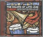 Colors Of Latin Jazz Cubop 0013431530121 By Various Artists CD