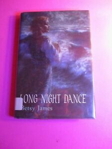 LONG-NIGHT-DANCE-By-Betsy-James-Hardcover-w-DJ-1st-Printing-First-Edition-1989