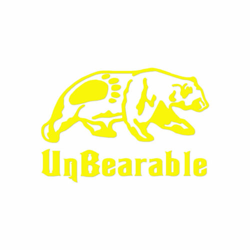 Vinyl Decal Sticker ebn3880 Multiple Colors /& Sizes Unbearable Bear Claw