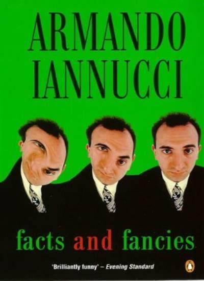 Facts and Fancies,Armando Iannucci