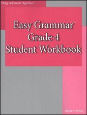 Easy Grammar 4 : Student Workbook by Wanda C. Phillips (2008, Paperback, Workbook)