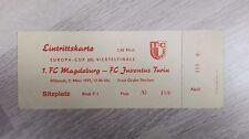 Ticket bigliett 1.FC Magdeburg Juventus Torino 2.3.1977 DDR Oberliga Italia FCM