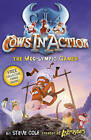Cows in Action 10: The Moo-lympic Games by Steve Cole (Paperback, 2010)