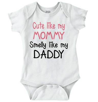 505cf19d11f Details about Cute Like Mommy Smelly Like Daddy Shower Gift Newborn Romper  Bodysuit For Babies
