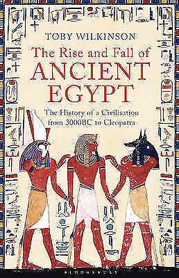 """1 of 1 - """"VERY GOOD"""" Wilkinson, Toby, The Rise and Fall of Ancient Egypt, Book"""