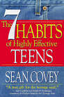 The 7 Habits of Highly Effective Teens: The Ultimate Teenage Success Guide by Sean Covey (Paperback, 1999)