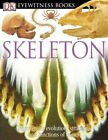 DK Eyewitness Skeleton 9780756607272 by Steve Parker Hardcover