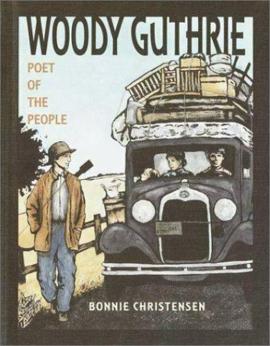 Woody Guthrie: Poet of the People, Christensen, Bonnie, Good Books