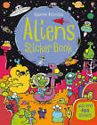 Aliens Sticker Book by Kirsteen Robson (Paperback, 2013)