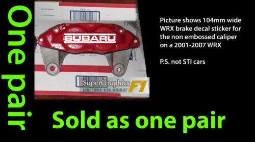 Brake decal sticker to fit Subaru WRX front caliper non embossed letters 2001-07