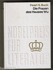 Nobelpreis 1938 Pearl S. Buck Die Frauen des Hauses Wu
