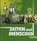 Zeiten und Menschen 2. Rheinland-Pfalz von Hans-Jürgen Lendzian und Wolfgang Mattes (2004, Gebundene Ausgabe)