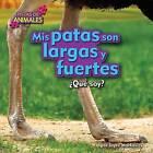 MIS Patas Son Largas y Fuertes (Legs) by Joyce Markovics (Hardback, 2015)
