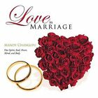 Love in Marriage: One Spirit, Soul, Heart, Mind, and Body by Mandy Changufu (Paperback, 2013)