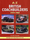 A-Z of British Coachbuilders 1919-1960 by Nick Walker (Hardback, 2007)