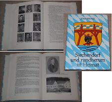 Josef Brückl SIECHENDORF UND RUMHERUM IST HEIMAT 1984 mit Original-Widmung