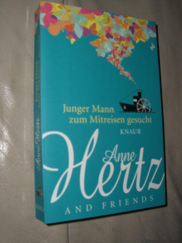 1 von 1 - Anne Hertz and Friends: Junger Mann zum Mitreisen gesucht (Klappenbroschur)