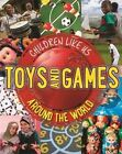 Toys and Games Around the World by Moira Butterfield (Hardback, 2016)