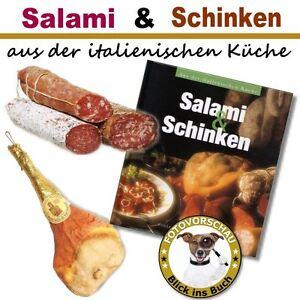 BUCH - Salami und Schinken (italienische Küche; Prosciutto Salsiccia Mortadella)
